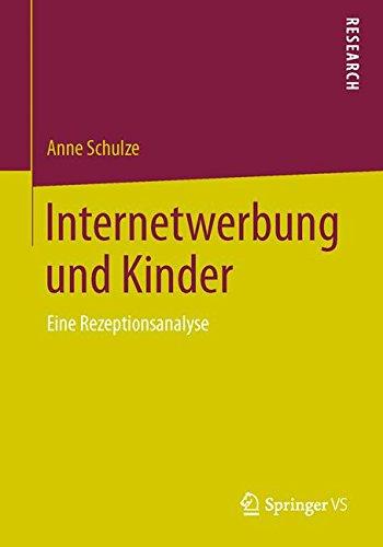 Internetwerbung und Kinder: Eine Rezeptionsanalyse