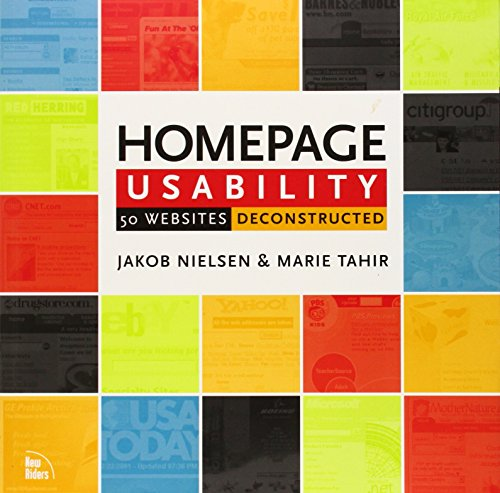 Homepage Usability: 50 Websites Deconstructed: Real World Usability Deconstructed (Voices That Matter)