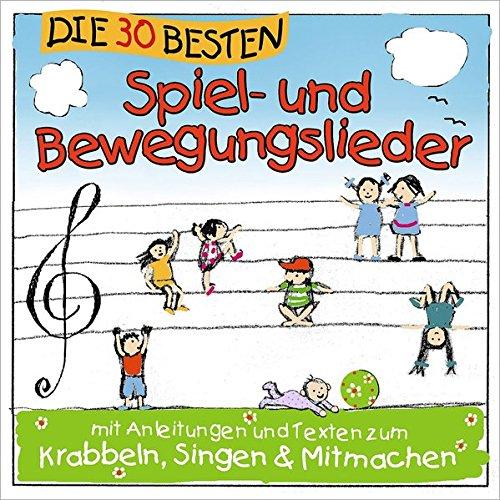 Die 30 besten Spiel- und Bewegungslieder –  Kinderlieder und Babylieder