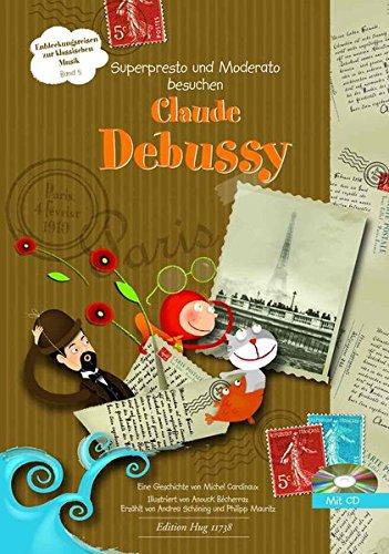 Superpresto und Moderato besuchen Claude Debussy