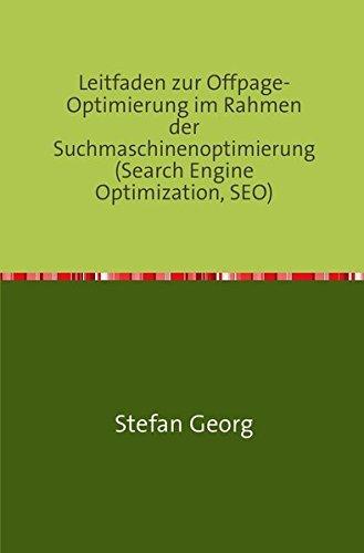 Leitfaden zur Offpage-Optimierung im Rahmen der Suchmaschinenoptimierung (Search Engine Optimization, SEO)