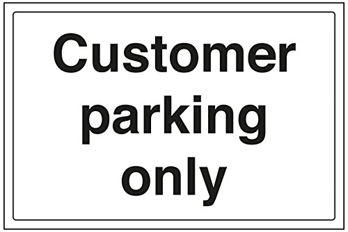 vsafety 74016ba-r Allgemeine Zeichen,Kunden-Parking Only, starrer Kunststoff, Landschaft, 300mm x 200mm x 200mm, schwarz