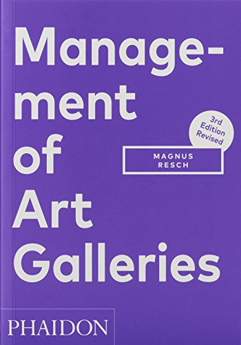 Management of Art Galleries, 3rd edition